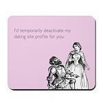 Dating Profile Mousepad