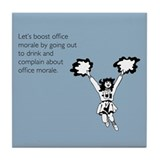 Boost Office Morale Tile Coaster