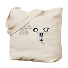 Boost Office Morale Tote Bag