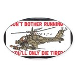 Don't Bother Running Sticker (Oval 10 pk)