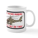 Don't Bother Running Mug