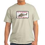 Don't Bother Running Light T-Shirt