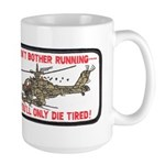 Don't Bother Running Large Mug
