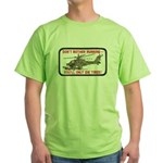 Don't Bother Running Green T-Shirt