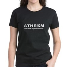 Atheism: the nes age of reaso Tee