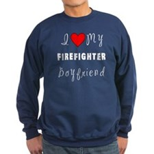 Firefighter Boyfriend Sweatshirt