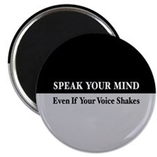 Speak Your Mind Magnet