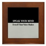 Speak Your Mind Framed Tile
