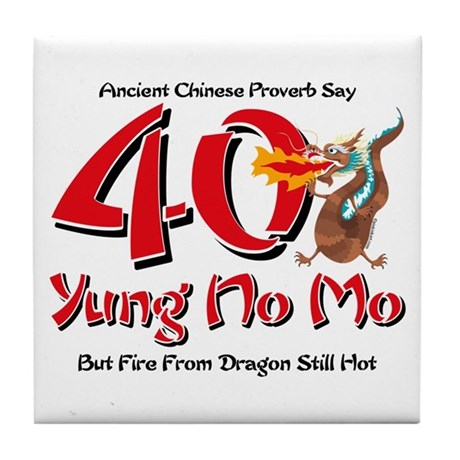 40Th Birthday Cartoons http://www.cafepress.com/+yung_no_mo_40th_birthday_tile_coaster,456480455