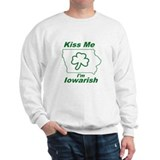 Kiss Me I'm Iowarish! Sweatshirt