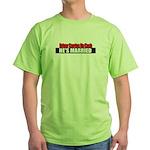 Driver Carries No Cash Green T-Shirt