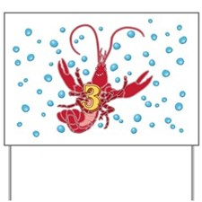 Crawfish Three Yard Sign