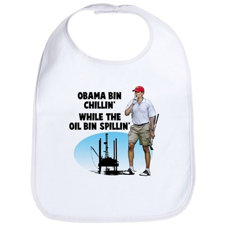 Obama bin chillin' Bib