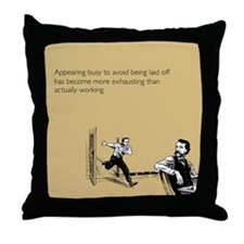 Appearing Busy Throw Pillow