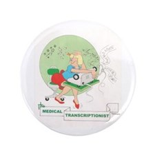 "MEDICAL TRANSCRIPTIONIST 3.5"" Button (100 pac"