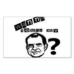 Wanna Touch my Dick Nixon? Sticker (Rectangle)