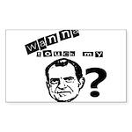 Wanna Touch my Dick Nixon? Sticker (Rectangle 10 p