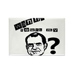 Wanna Touch my Dick Nixon? Rectangle Magnet (10 pa