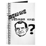 Wanna Touch my Dick Nixon? Journal