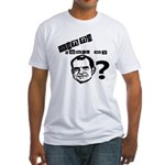 Wanna Touch my Dick Nixon? Fitted T-Shirt
