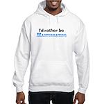I'd Rather Be Masturbating Hooded Sweatshirt