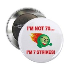 "70th Bday Strikes 2.25"" Button (10 pack)"