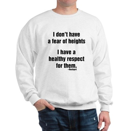 No Fear of Heights Sweatshirt