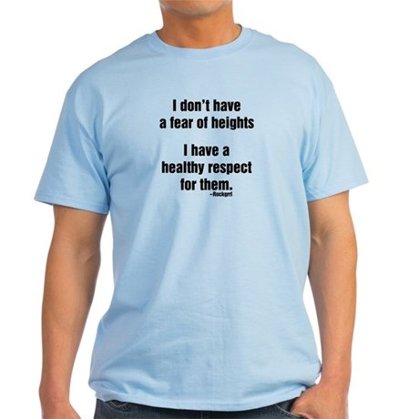 No Fear of Heights Light T-Shirt