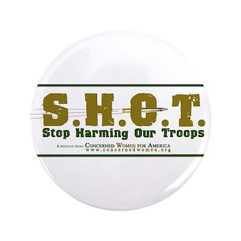 """S.H.O.T. Campaign 3.5"""" Button"""