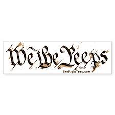 2-WePeeps-TEXT-BUMP Bumper Bumper Sticker