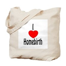 i [heart] Homebirth Tote Bag