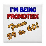 60th Bday Promotion Tile Coaster