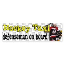 Hockey Taxi Defenseman on Board Bumper Car Sticker