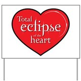"""Total Eclipse"" Yard Sign"