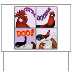 Cocka-Doodle-Doo Yard Sign