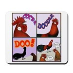 Cocka-Doodle-Doo Mousepad