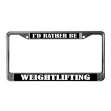 Rather Be Weightlifting License Plate Frame