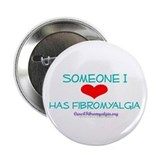 "Someone I Love 2.25"" Button"