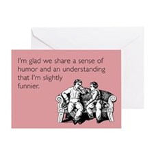 Slightly Funnier Greeting Card