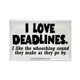 Deadlines... Rectangle Magnet (10 pack)
