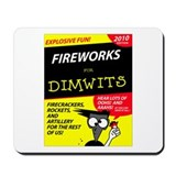Fireworks for Dimwits - Mousepad