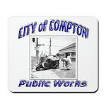 Compton Public Works Mousepad
