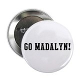 "Go Madalyn 2.25"" Button (100 pack)"