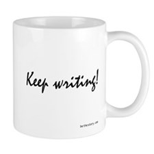 Keep writing! Mug