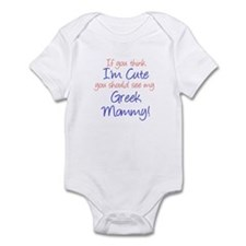Think I'm Cute - Greek Mommy Infant Bodysuit