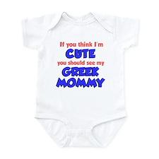 Think I'm Cute Greek Mommy Infant Bodysuit