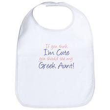 Think I'm Cute Greek Aunt (Ha Bib