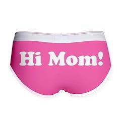 Hi Mom! Women's Boy Brief
