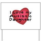 I Love...Daughter Yard Sign