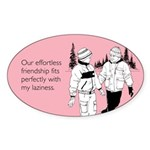 Effortless Friendship Sticker (Oval)